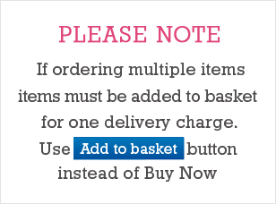 If ordering multiple items, items must be added to basket for one delivery charge. Use Add to basket button instead of Buy Now